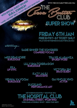 The Cocoa Butter Club SuperShow